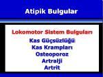 atipik bulgular6