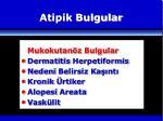 atipik bulgular7