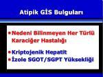 atipik g s bulgular1