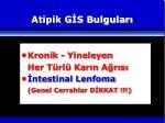 atipik g s bulgular2