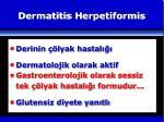 d ermatitis h erpetiformis