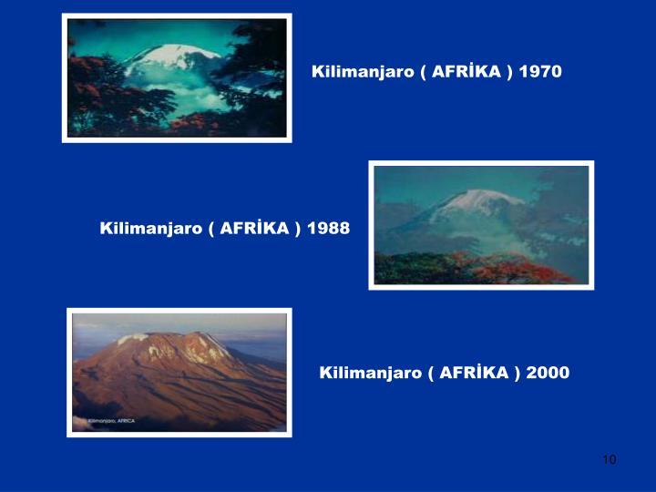 Kilimanjaro ( AFRİKA ) 1970