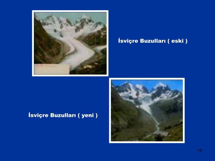 İsviçre Buzulları ( eski )