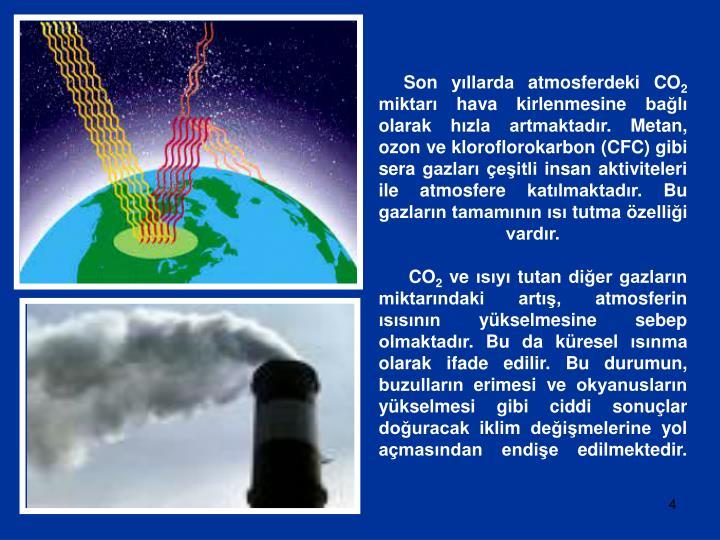 Son yıllarda atmosferdeki CO