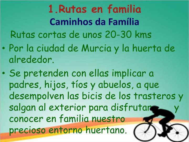 1.Rutas en familia