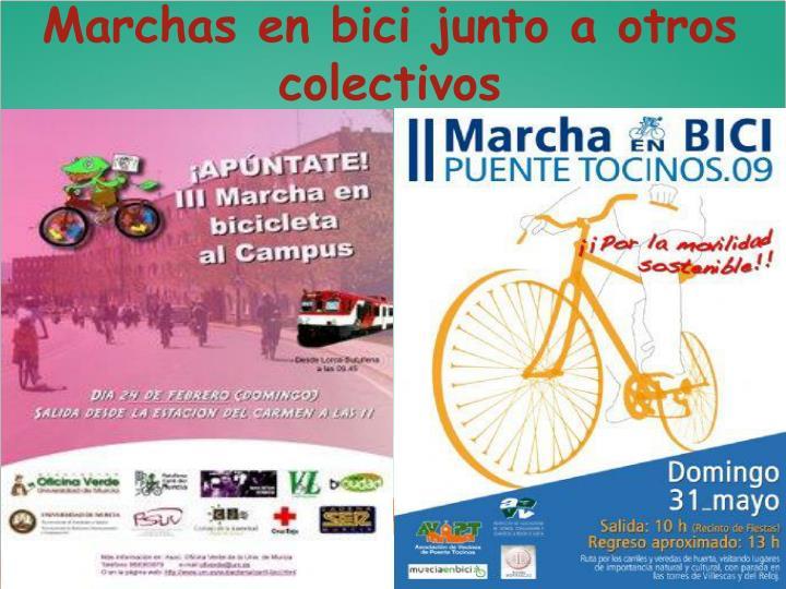 Marchas en bici junto a otros colectivos