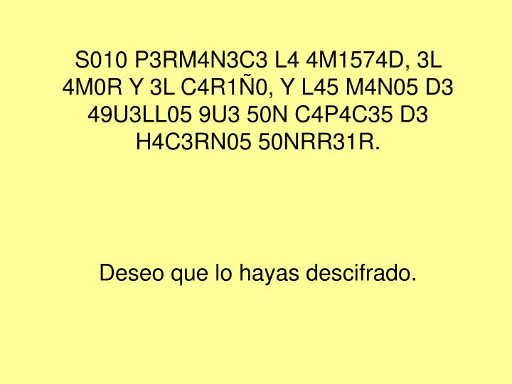 S010 P3RM4N3C3 L4 4M1574D, 3L 4M0R Y 3L C4R1Ñ0, Y L45 M4N05 D3 49U3LL05 9U3 50N C4P4C35 D3 H4C3RN05 50NRR31R.