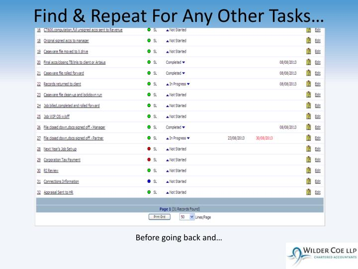 Find & Repeat For Any Other Tasks…