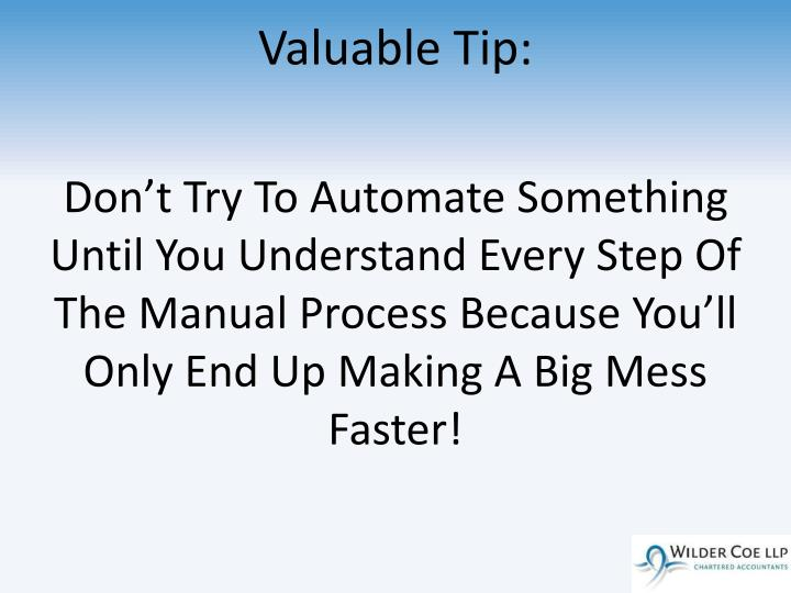 Valuable Tip: