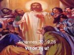 johannes 20 19 26 vrede zij u
