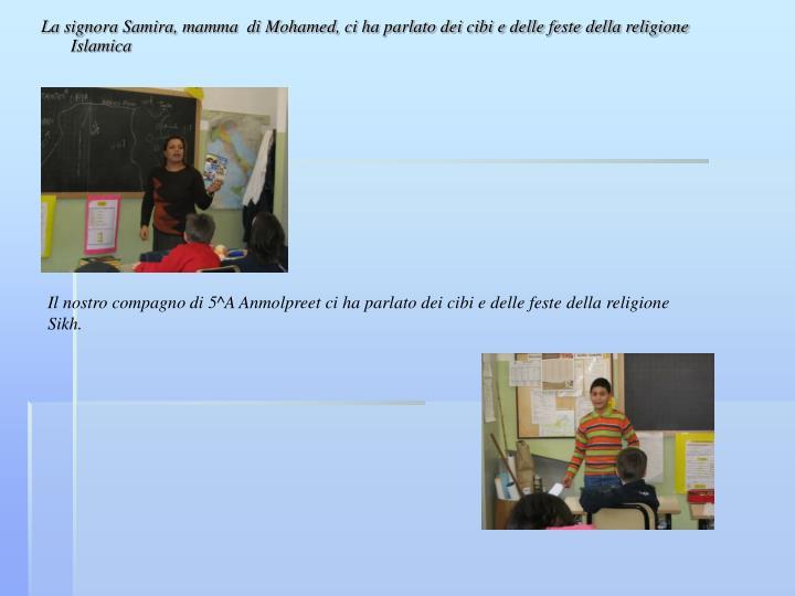 La signora Samira, mamma  di Mohamed, ci ha parlato dei cibi e delle feste della religione Islamica