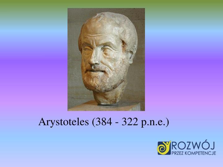 Arystoteles (384 - 322 p.n.e.)