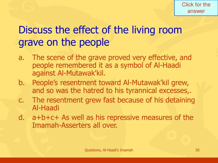 Discuss the effect of the living room grave on the people