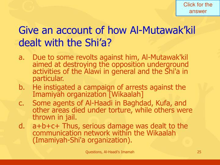 Give an account of how Al-Mutawak'kil dealt with the Shi'a?