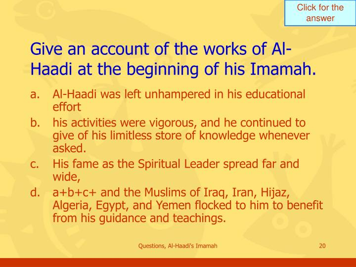 Give an account of the works of Al-Haadi at the beginning of his Imamah.