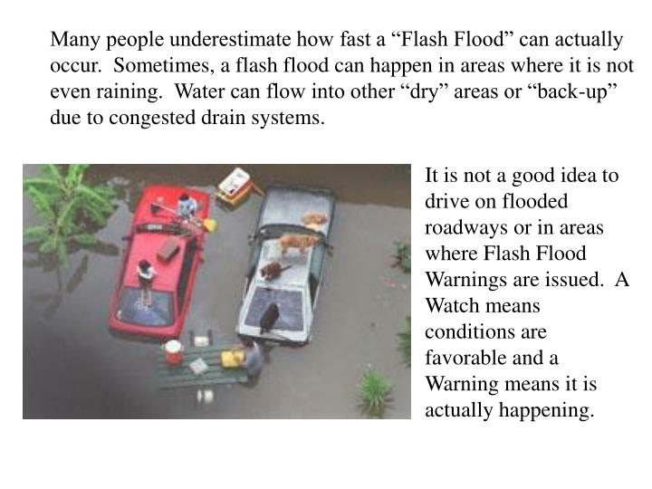 """Many people underestimate how fast a """"Flash Flood"""" can actually"""