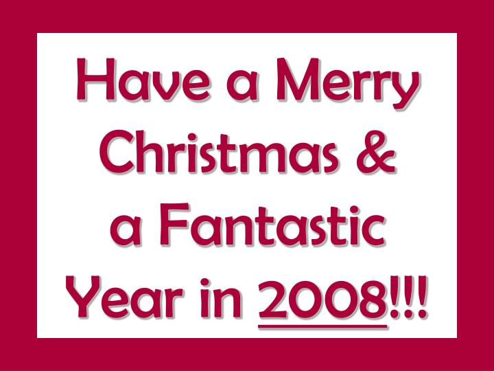 Have a Merry Christmas &