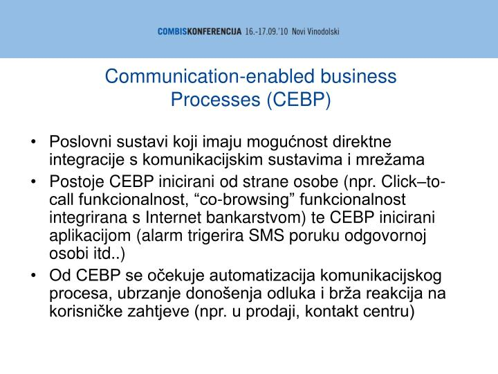 Communication-enabled business Processes (CEBP)