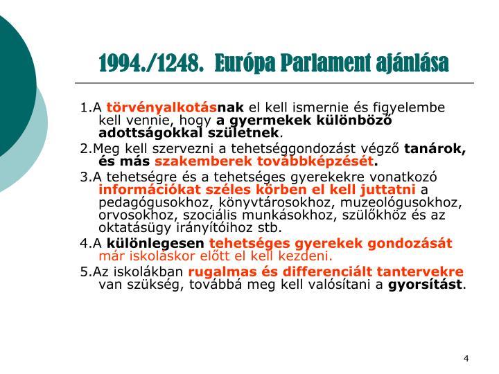 1994./1248.  Európa Parlament ajánlása