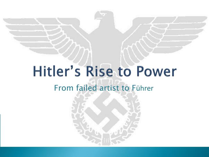 hitler rise to power by meet One afternoon as her son egon ran to meet hitler, he slipped and  to the nazi  rise to power (simon & schuster) by andrew nagorski.