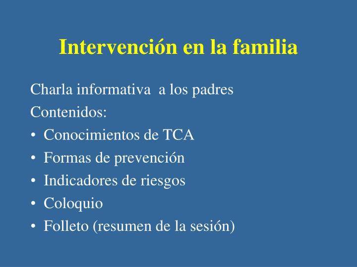 Intervención en la familia