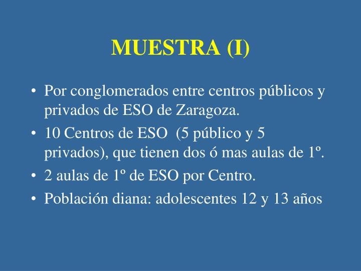 MUESTRA (I)