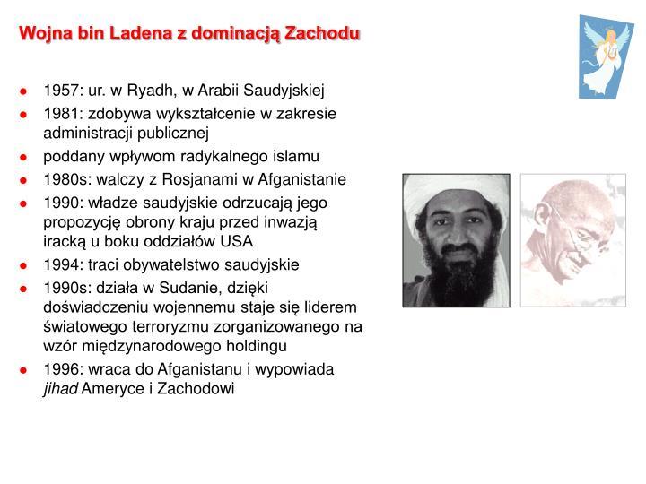 Wojna bin Ladena z dominacją Zachodu