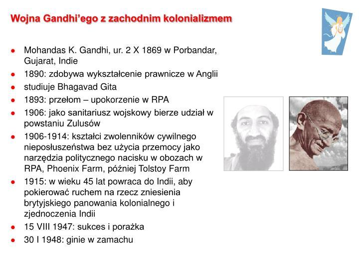 Wojna Gandhi'ego z zachodnim kolonializmem