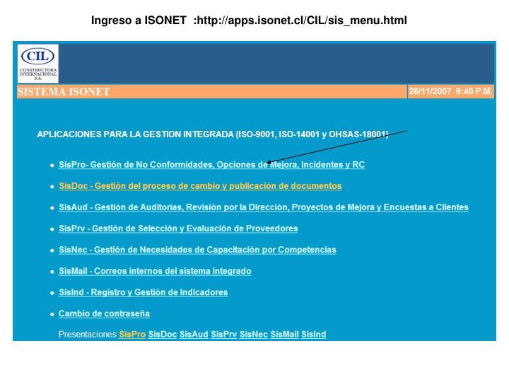 Ingreso a ISONET  :http://apps.isonet.cl/CIL/sis_menu.html