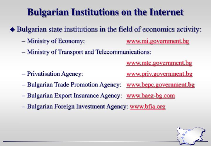 Bulgarian Institutions on the Internet
