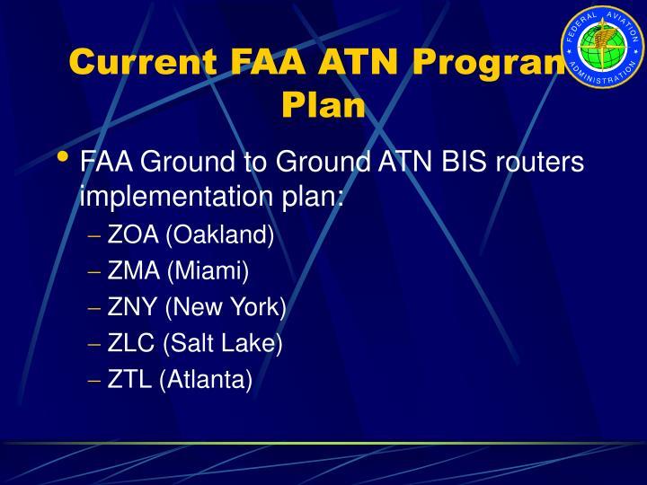 Current FAA ATN Program Plan