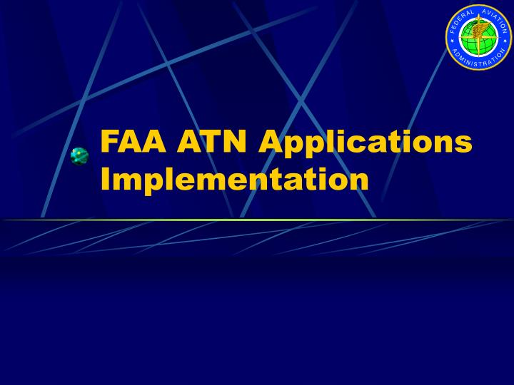 FAA ATN Applications Implementation