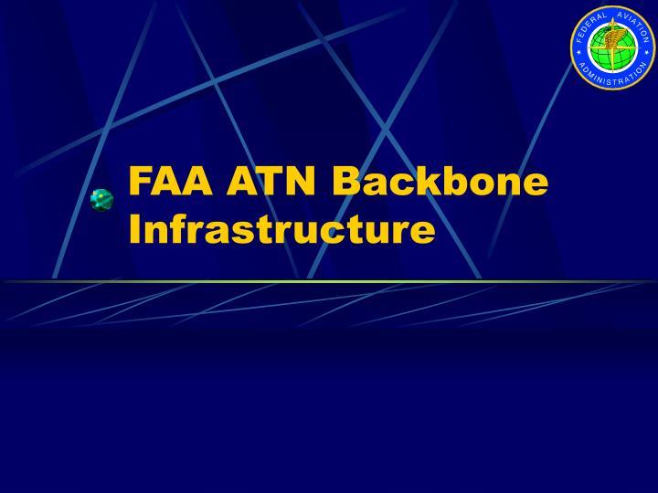 Faa atn backbone infrastructure