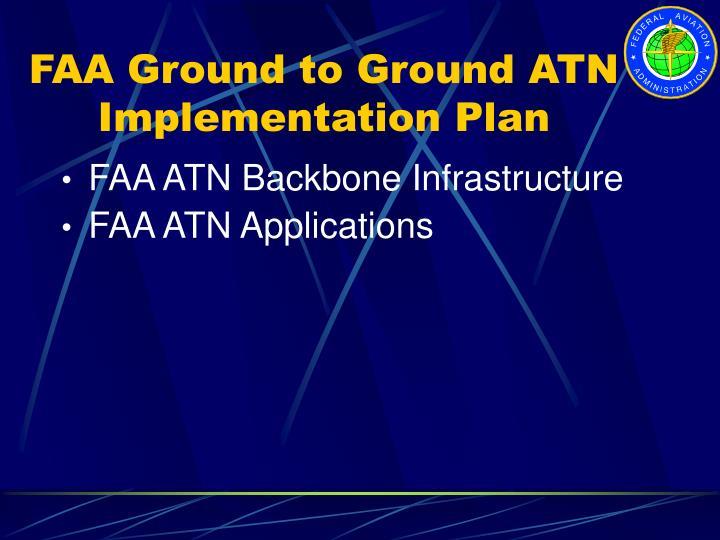 FAA Ground to Ground ATN Implementation Plan