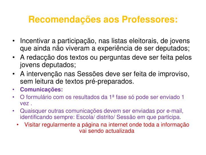 Recomendações aos Professores: