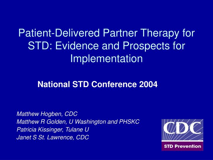 patient delivered partner therapy for std evidence and prospects for implementation