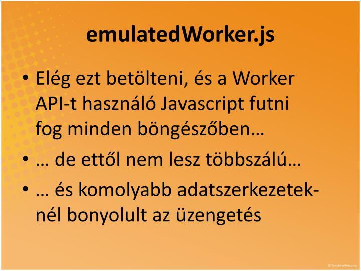 emulatedWorker.js
