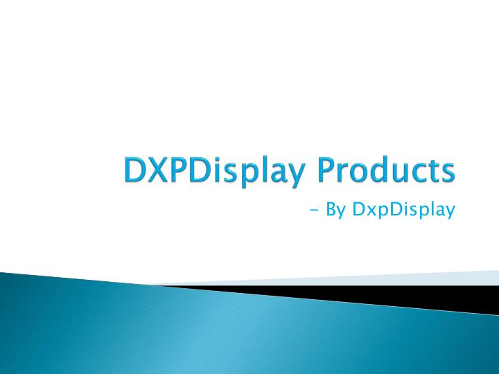 dxpdisplay products n.