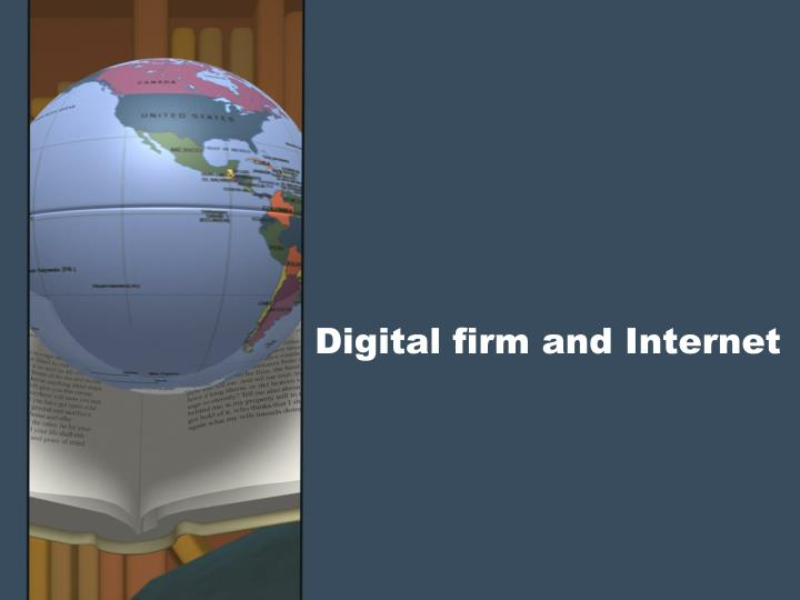 Digital firm and Internet