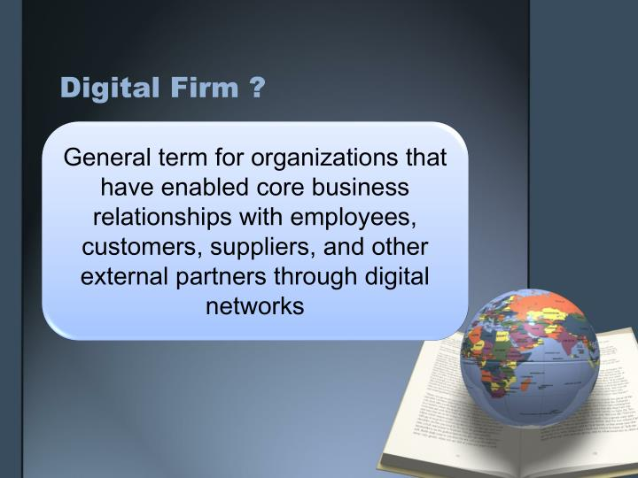 Digital Firm ?