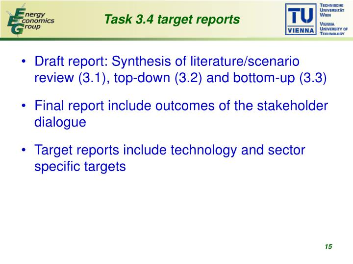 Task 3.4 target reports