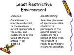 least restrictive environment1