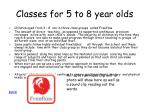 classes for 5 to 8 year olds
