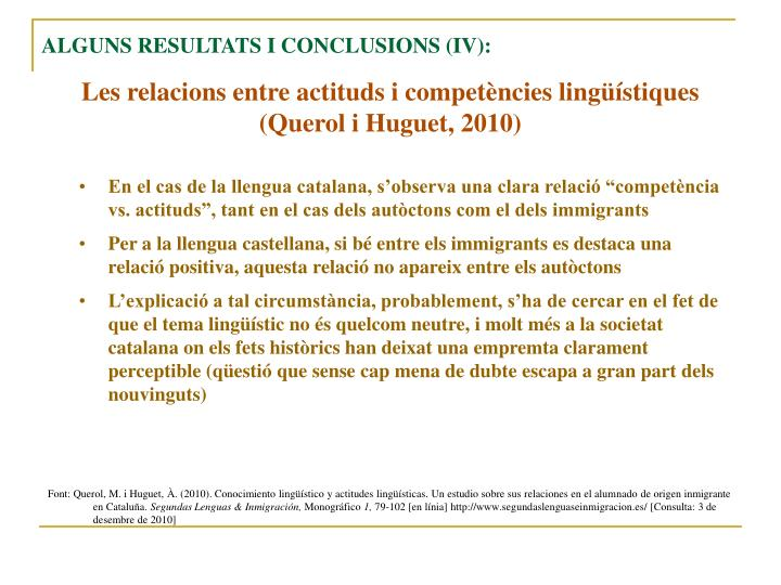 ALGUNS RESULTATS I CONCLUSIONS (IV):