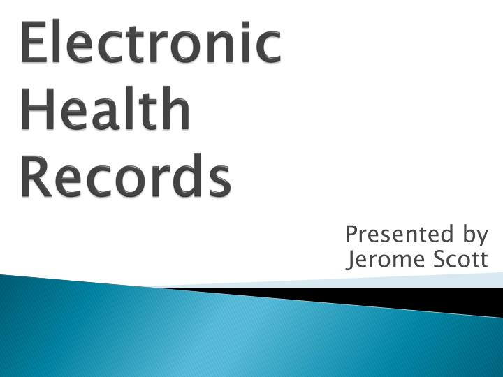 electronic health records n.