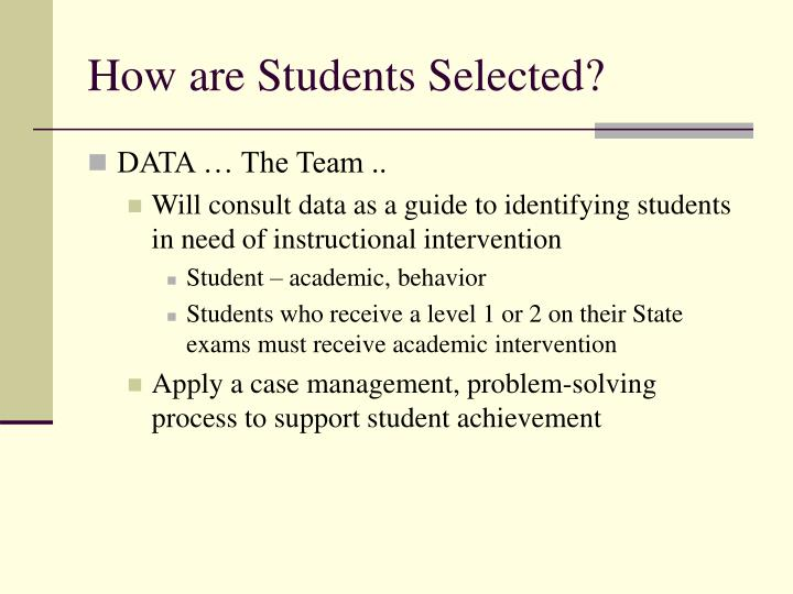 How are Students Selected?