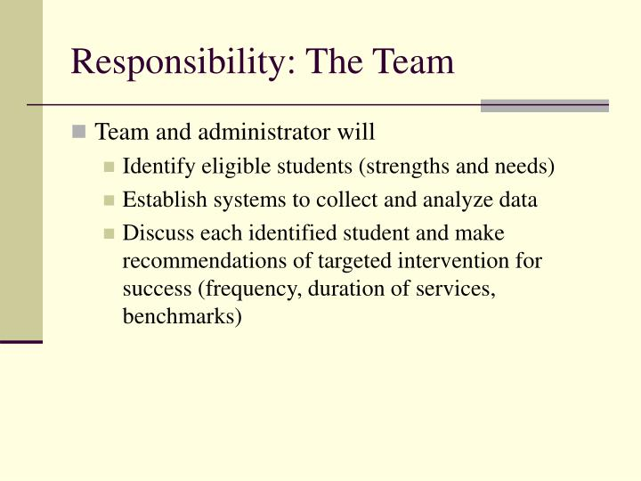 Responsibility: The Team