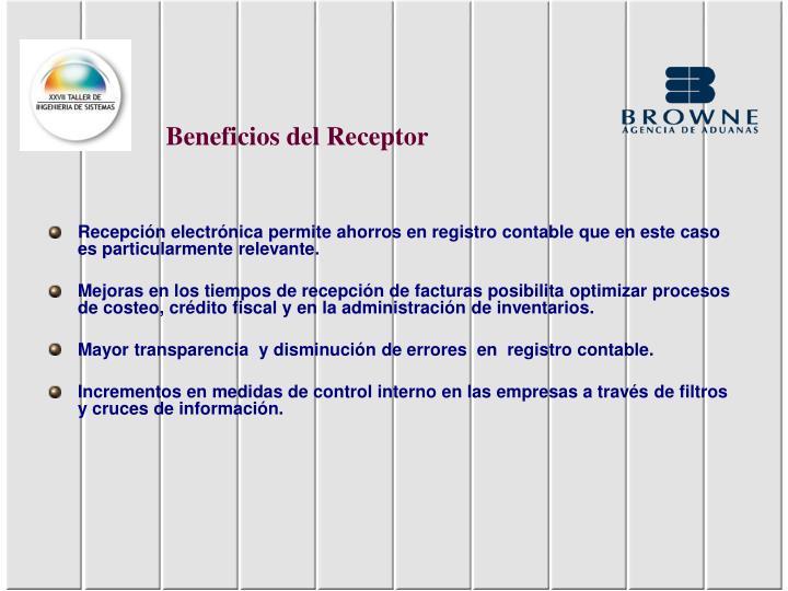 Beneficios del Receptor