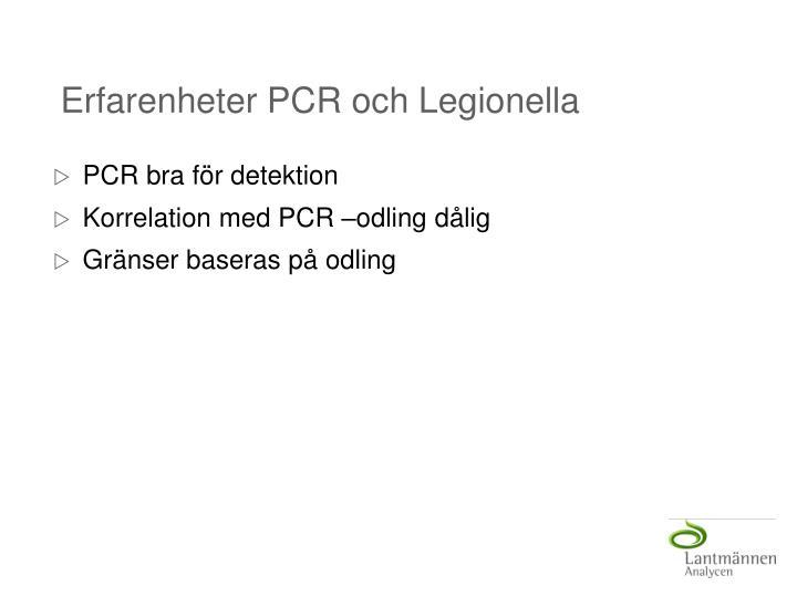 Erfarenheter PCR och Legionella