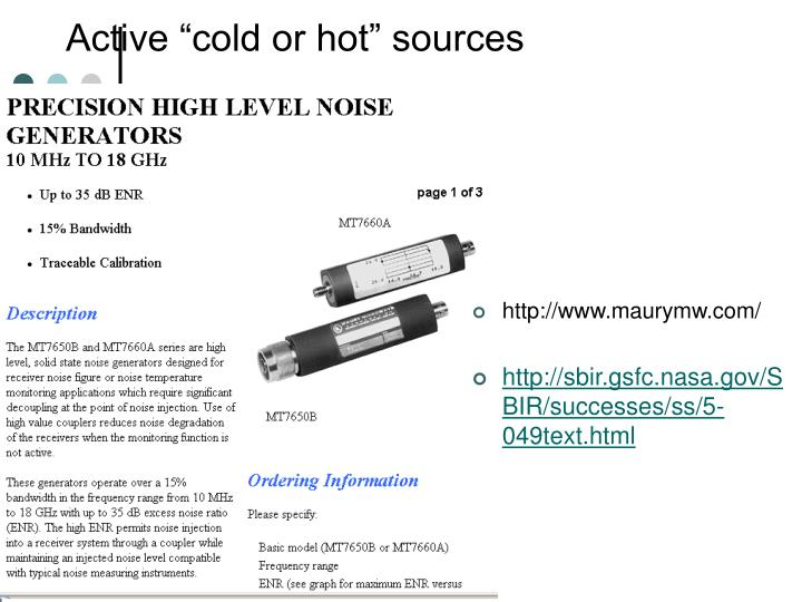 """Active """"cold or hot"""" sources"""
